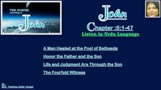 John Chapter- 5:1- 47. A Man Healed at the Pool of Bethesda .... Listen ...
