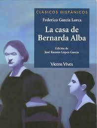 """""""La casa de Bernarda Alba"""", de Federico García Lorca, lectura dramatizada muy recomendable en segundo ciclo de la ESO"""
