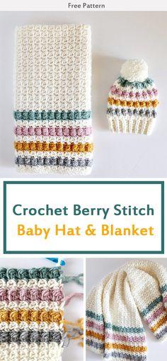 Crochet Berry Stitch Baby Hat & Blanket Free Pattern