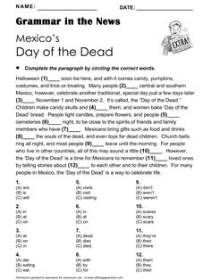 English Grammar in the News: 'Mexico's Day of the Dead'. Grammar Focus: Mixed (includes present perfect). http://www.allthingsgrammar.com/mexico-day-of-the-dead.html