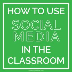 Are you using social media in the classroom to connect to your parents and students?  It's a great tool that encourages involvement and interaction in the classroom!
