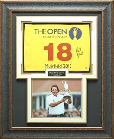 Signature Royale - Phil Mickelson Autographed 2013 British Open Flag Framed, Today's Special $895.00 (http://www.signatureroyale.com/phil-mickelson-autographed-2013-british-open-flag-framed/)