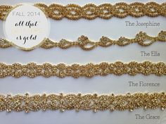All the glitters is gold, as they say. These gorgeous, shimmering gold sashes come in 4 beautiful styles. Each one - The Josephine, The Ella, The