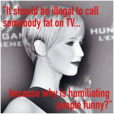 Jennifer Lawrence talks body image. Preach!