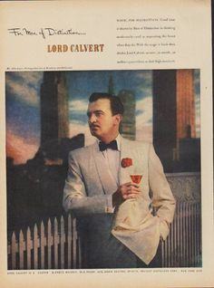 """Description: 1949 LORD CALVERT vintage print advertisement """"For Men of Distinction""""""""Magic for Manhattans. Mr. John Loder, Distinguished star of Broadway and Hollywood. Lord Calvert is a custom blended whiskey."""" Size: The dimensions of the full-page advertisement are approximately 11 inches x 14 inches (28cm x 36cm). Condition: This original vintage advertisement is in Very Good Condition unless otherwise noted ()."""