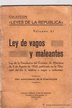 ABC DE LA MAR MENOR: LA LEY DE VAGOS Y MALEANTES, DE LA II REPÚBLICA ESPAÑOLA… Curious Cat, Long Time Ago, Junk Journal, Vintage Posters, Did You Know, Nostalgia, Culture, Humor, Books