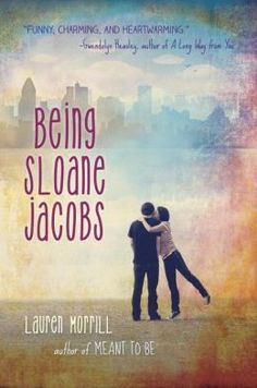 Being Sloane Jacobs by Lauren Morrill. Sloane Emily Jacobs and Sloane Devon Jacobs, from very different worlds but both with problem families, meet in Montreal where they will stay in the same hotel while attending camp, one for figure skating, the other for ice hockey. (Young Adult Fiction) 2/13/14