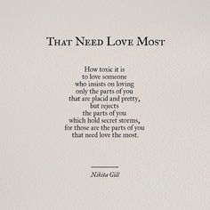Make sure you have someone who loves all of you, darlings. It took me years to learn this. #poem #poetry #writing #nikitagill #poetsofinstagram