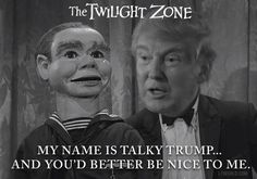 Plenty of people think Donald Trump is dummy but is he really? Trump bears an uncanny resemblance to the ventriloquist dummy & doll in The Twilight Zone. http://l7world.com/2016/12/president-donald-trump-dummy-doll-twilight-zone.html
