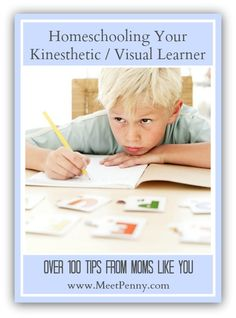 Homeschooling Your Kinesthetic Visual Learner is a compilation from a previous Mommy Time Facebook Party and includes over 100 tips for teaching the active bodies in your home or classroom.