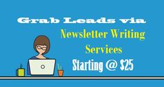 Grab Leads via #NewsletterWriting Services Starting @ $25  #Newsletter #ContentWriting #Marketing