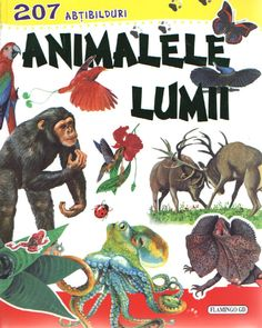 Animalele lumii - cu abtibilduri -  -  - Contine 207 abtibilduri.