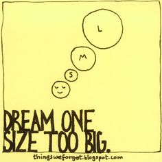 Dream one size too big