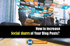 How to increase Social shares of Your Blog articles? (This is for you)  http://www.bloggingden.com/social-shares-articles-important/