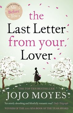 The Last Letter from Your Lover: 'An exquisite tale of love lost, love found and the power of letter-writing' Sunday Express Love Reading, Reading Lists, Book Lists, Books You Should Read, Books To Read, My Books, Jodi Picoult Books, Book Suggestions, Personalized Books