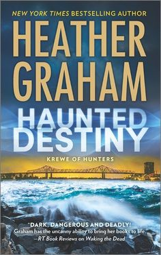 Haunted Destiny  by Heather Graham  Series: Krewe of Hunters #18  Published by: Harlequin  on May 24, 2016  Genres: Romantic Suspense