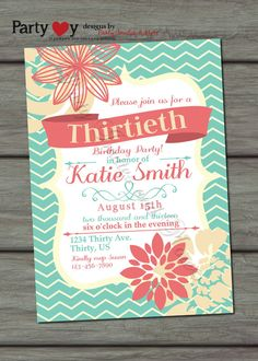 Adult Floral Birthday Invitation - Digital File - 21st 30th 40th 50th 60th 70th Birthday