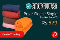 Shopclues #DealofTheDay is offering 71% off on Polar Fleece Single Blanket Set of 5 Just at Rs.579. A SNS Product, Polyester, Very soft and luxurious, Contemporary floral designs Soft and Warm blankets perfect for all seasons. Length 10 cms, Width 10 cms.   http://www.paisebachaoindia.com/polar-fleece-single-blanket-set-of-5-just-at-rs-579-shopclues/