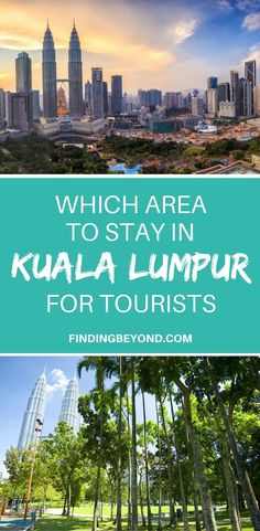 Are you in the process of choosing which area to stay In Kuala Lumpur? Read this article to learn about the 4 main tourist areas in the Malaysian capital. Backpacking Malaysia   Visiting Kuala Lumpur   Kuala Lumpur Highlights   Accommodation in Kuala Lumpur  