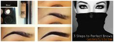 3 Steps to Perfect Brows!