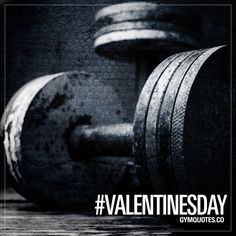 Valentine's Day.   #gymaddict #gymlife #norestday