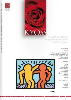 Kyoss Vicenza, marzo 2012  Rivista per tutti gli appassionati del bello e del buongusto. Arte, design, architettura, interior Kyoss www.kyoss.it  www.kyossmagazine.it