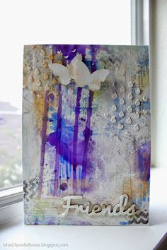 Miss Danielle Renee: Friends Mixed Media Card - CMS #67