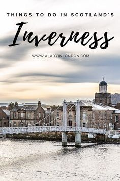 Things to Do in Inverness, Scotland - 11 Must-See Places in the City There are a lot of great things to do in Inverness, Scotland. It's worth stopping to explore the city, and this guide will help you find the best of it. Scotland Top, Scotland Nature, Glencoe Scotland, England And Scotland, Edinburgh Scotland, Highlands Scotland, Scotland Castles, Aberdeen Scotland, Scotland Vacation