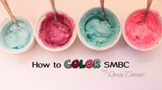 How to Color SMBC {4 Ways!} | Renee Conner