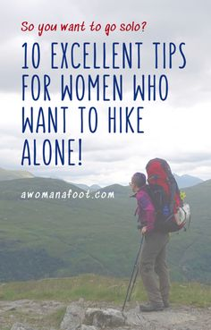 Tips for Women Who Want to Hike Solo — A Woman Afoot Thinking of hiking solo? This article is for you! 10 Crucial Tips for Women Who Want to Hike Alone! Written by Backpacking Tips, Hiking Tips, Camping And Hiking, Ultralight Backpacking, Solo Camping, Camping Hammock, Kayak Camping, Winter Camping, Hiking Gear Women