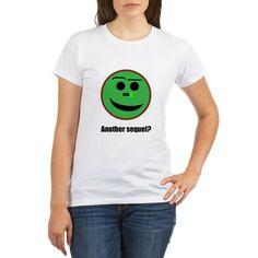 Another sequel? T-Shirt