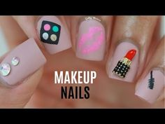 Makeup Nails - YouTube
