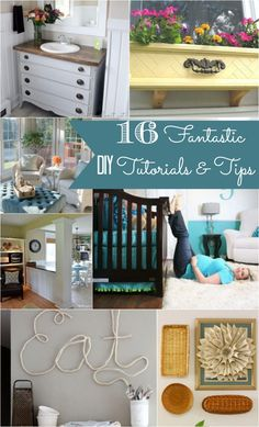 16 DIY tutorials and tips.