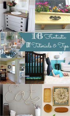 16 DIY tutorials and tips.