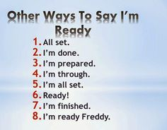 English is fun - Ingles: Other ways to say I'm ready