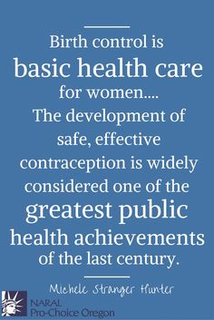 Birth control is basic health care for women.  #contraception #reproductivejustice