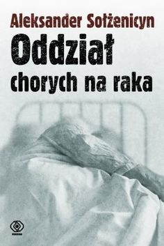 Oddział chorych na raka - utwór długo zakazany w ZSRR - po raz pierwszy ukazał się na Zachodzie w 1968 roku. Sportretowany przez Sołżenicyna szpital to alegoria państwa totalitarnego, a dwaj pacjenc...