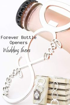 "Those infinity 8 Shaped ""love forever"" bottle openers have a beautiful vintage style and they are the perfect idea as classic wedding parties favor gifts for guests and lovely wedding souvenirs that come inside a gift Individual box packaging. Cheap Wedding Gifts, Affordable Wedding Favours, Gift Table Wedding, Wedding Gifts For Bride And Groom, Wedding Gifts For Parents, Wedding Gifts For Guests, Wedding Welcome Bags, Wedding Parties, Card Box Wedding"