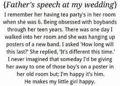 Unfortunately my father will not be at our wedding Justin. but I'm sure my siblings can make this speech :D