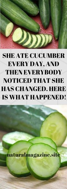 She Ate Cucumber Every Day, And Then Everybody Noticed That She Has Changed. Here's What Happened! - All About Health Health Tips For Women, Health Advice, Health And Wellness, Health Care, Health Fitness, Health Diet, Mental Health, Wellness Fitness, Wellness Tips