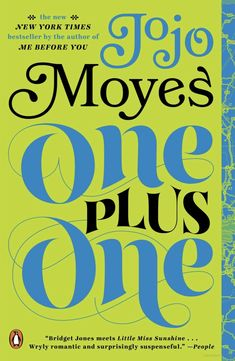 """One Plus One"" by Jojo Moyes"