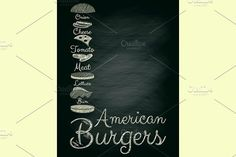 Burger Menu Graphics Burger Menu Poster on Chalkboard. Hamburger Ingredients. Place for Text. Vector Illustration. File c by elfivetrov