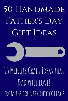 50 Handmade Father's Day Gift Ideas
