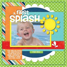 First Splash of Summer - Scrapbook.com