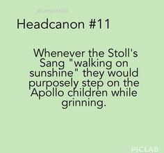 "Stolls ""We're walking on sunshine!"" Apollo campers ""WAA- AUW!"""