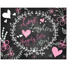 Love, Laughter and Happily Ever After chalkboard wedding sign in black, pink, and white.