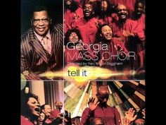 Georgia Mass Choir - I Go To The Rock - YouTube