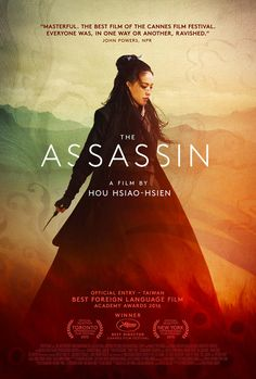 "entertainingtheidea: """"Check out a gorgeous new poster for Hou Hsiao-hsien's The Assassin, the much awaited and acclaimed drama that won its helmer the Best Director prize at the last Cannes Film. The Assassin, Female Assassin, Best Movie Posters, Cinema Posters, Movies To Watch, Good Movies, Hou Hsiao Hsien, Dramas, Concert"