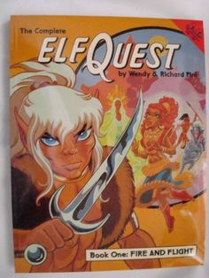 Elfquest Graphic Novel 1: Fire and Flight: Wendy Pini, Richard Pini: 9780936861067: Amazon.com: Books