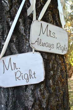 Mr. Right and Mrs. Always Right Wedding Signs by VintageHints, $32.00